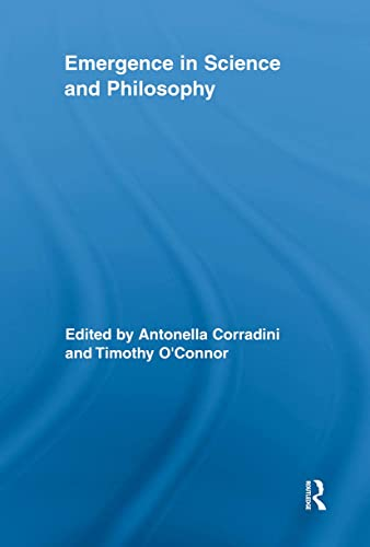 9780415848459: Emergence in Science and Philosophy (Routledge Studies in the Philosophy of Science)