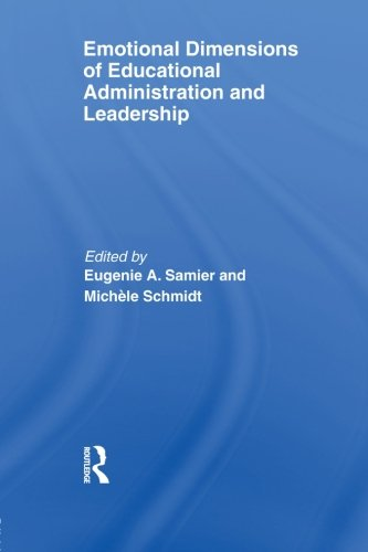 9780415848466: Emotional Dimensions of Educational Administration and Leadership