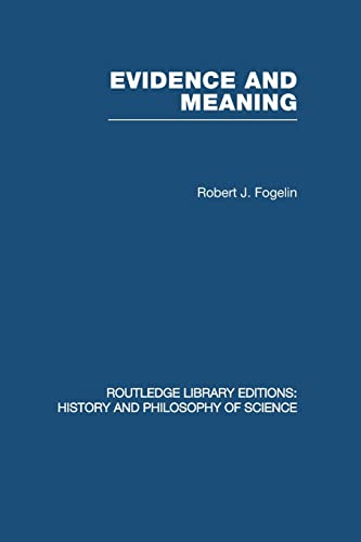 9780415848572: Evidence and Meaning: Studies in Analytic Philosophy