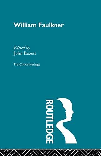 9780415848626: William Faulkner (Critical Heritage)