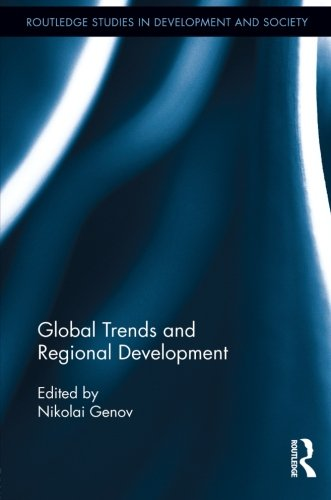 9780415848725: Global Trends and Regional Development (Routledge Studies in Development and Society)
