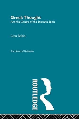 9780415848770: Greek Thought and the Origins of the Scientific Spirit