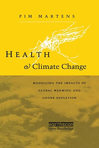 9780415848800: Health and Climate Change: Modelling the impacts of global warming and ozone depletion (Health and the Environment)