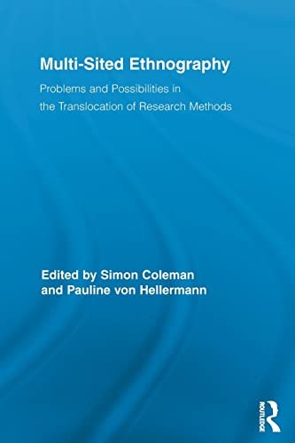 9780415849012: Multi-Sited Ethnography: Problems and Possibilities in the Translocation of Research Methods (Routledge Advances in Research Methods)