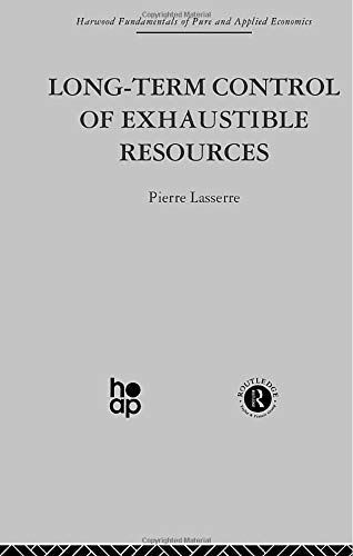 9780415849333: Long Term Control of Exhaustible Resources