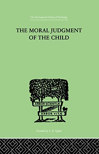 The Moral Judgment Of The Child (The: Piaget Jean