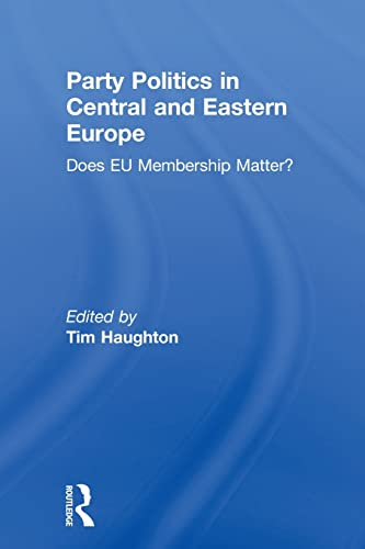 9780415849821: Party Politics in Central and Eastern Europe