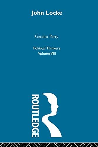 9780415850032: John Locke (Political Thinkers)