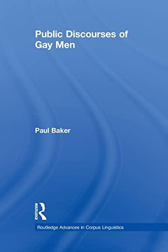9780415850223: Public Discourses of Gay Men