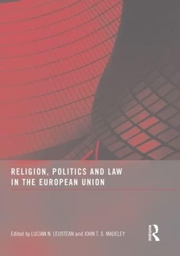 Religion, Politics and Law in the European: Leustean, Lucian N.