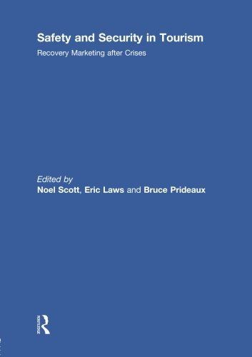 9780415850469: Safety and Security in Tourism: Recovery Marketing after Crises