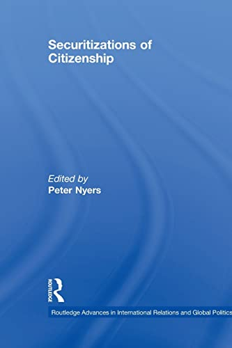 9780415850513: Securitizations of Citizenship (Routledge Advances in International Relations and Global Politics)