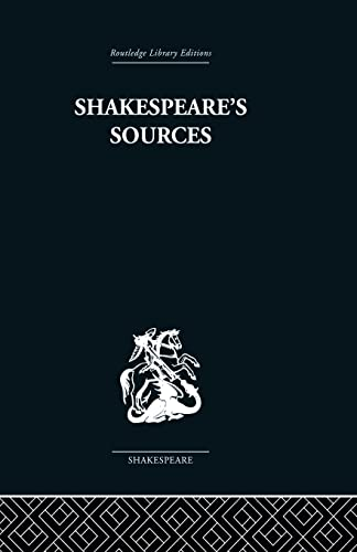 Shakespeare's Sources: Comedies and Tragedies: Muir,Kenneth
