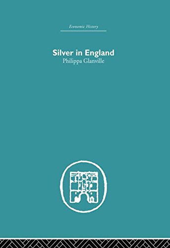 9780415850674: Silver in England