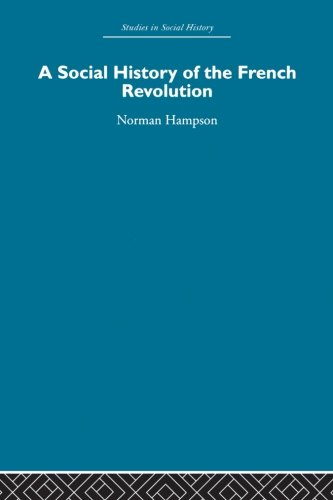 9780415850735: A Social History of The French Revolution (Studies in Social History)