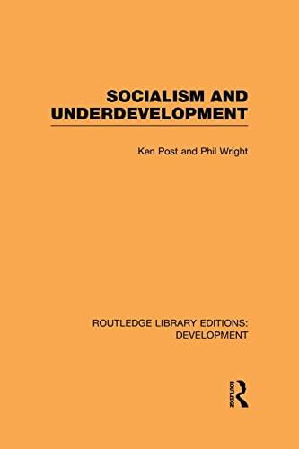 9780415850773: Socialism and Underdevelopment