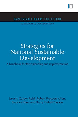 9780415850865: Strategies for National Sustainable Development: A handbook for their planning and implementation (Sustainable Development Set)