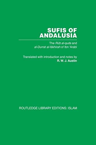 9780415850896: Sufis of Andalucia: The Ruh al-Quds and Al-Durat Fakhirah