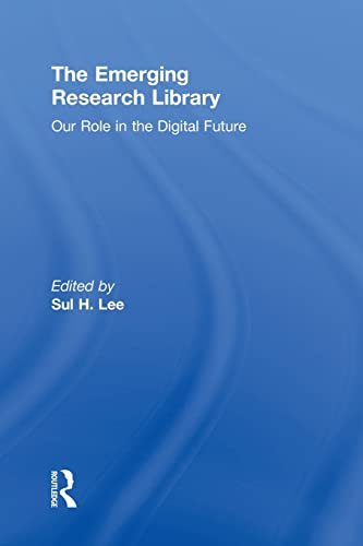 9780415851084: The Emerging Research Library