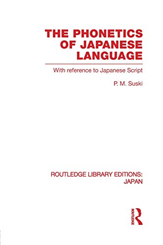 9780415851336: The Phonetics of Japanese Language: Volume 59 (Routledge Library Editions: Japan)