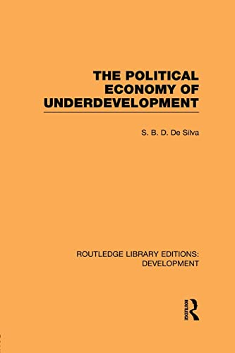 9780415851367: The Political Economy of Underdevelopment