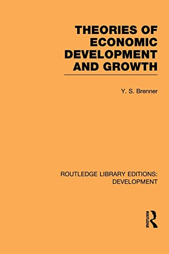 9780415851640: Theories of Economic Development and Growth