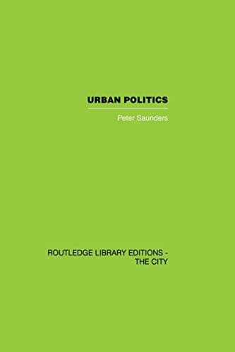 9780415851879: Urban Politics: A Sociological Interpretation