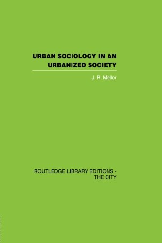9780415851909: Urban Sociology and Urbanized Society (Routledge Library Editions. the City)