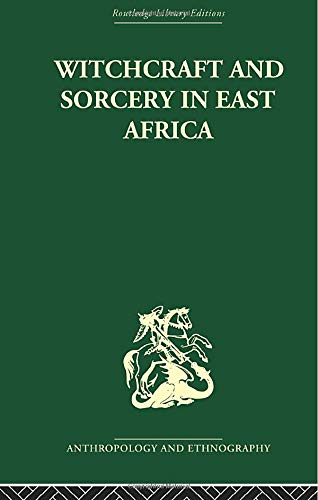 Witchcraft and Sorcery in East Africa: MIDDLETON, JOHN; WINTER,