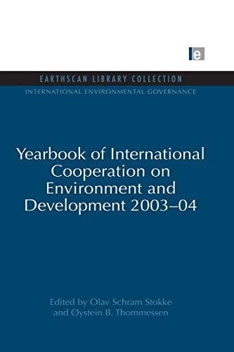 9780415852234: Yearbook of International Cooperation on Environment and Development 2003-04 (International Environmental Governance Set)