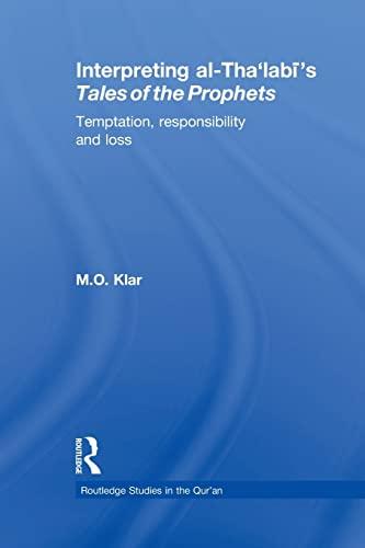 Interpreting al-Tha'labi's Tales of the Prophets: Temptation,: Marianna Klar