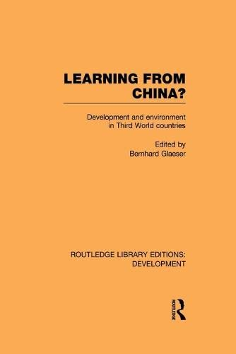 9780415852463: Learning From China?: Development and Environment in Third World Countries