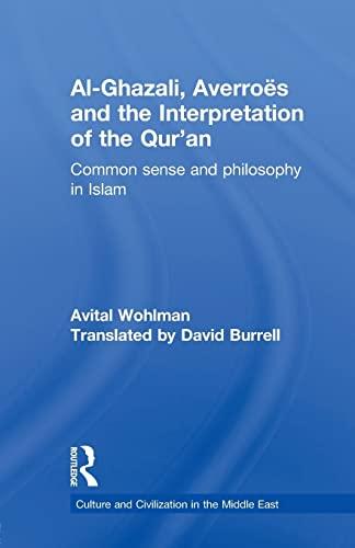 Al-Ghazali, Averroes and the Interpretation of the: Avital Wohlman