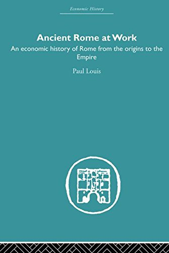 9780415852630: Ancient Rome at Work: An Economic History of Rome From the Origins to the Empire
