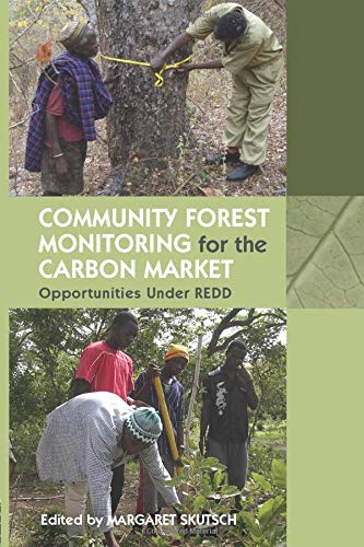 9780415852890: Community Forest Monitoring for the Carbon Market: Opportunities Under REDD