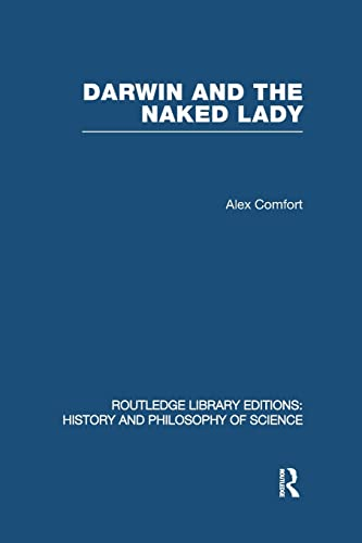 9780415853019: Darwin and the Naked Lady: Discursive Essays on Biology and Art