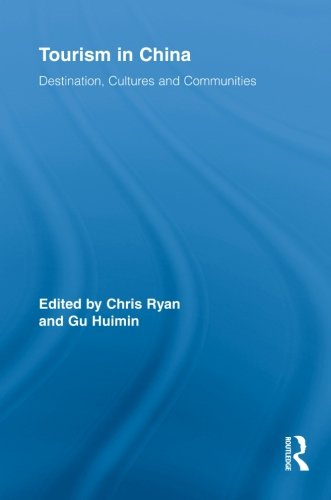 9780415853132: Tourism in China: Destination, Cultures and Communities (Routledge Advances in Tourism)