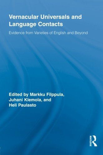 9780415853293: Vernacular Universals and Language Contacts: Evidence from Varieties of English and Beyond (Routledge Studies in Germanic Linguistics)