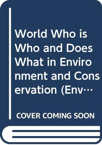9780415853316: World Who is Who and Does What in Environment and Conservation
