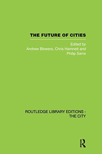 9780415853699: The Future of Cities