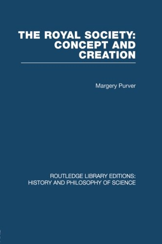 9780415853835: The Royal Society: Concept and Creation