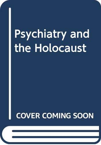 9780415854061: Psychiatry and the Holocaust