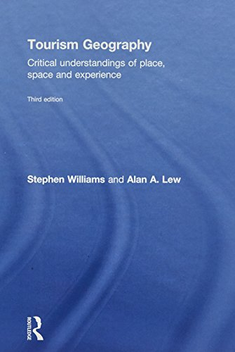 9780415854436: Tourism Geography: Critical Understandings of Place, Space and Experience
