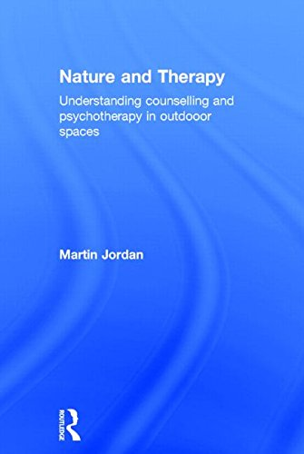 9780415854603: Nature and Therapy: Understanding counselling and psychotherapy in outdoor spaces
