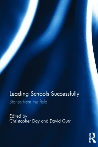 9780415854986: Leading Schools Successfully: Stories from the field