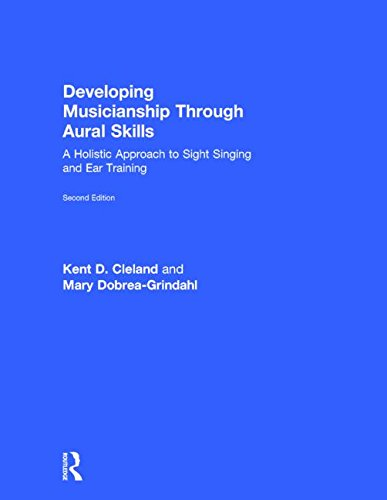 9780415855204: Developing Musicianship Through Aural Skills: A Holistic Approach to Sight Singing and Ear Training