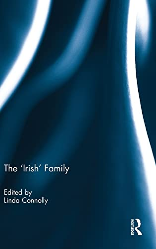 The 'Irish' Family: Routledge