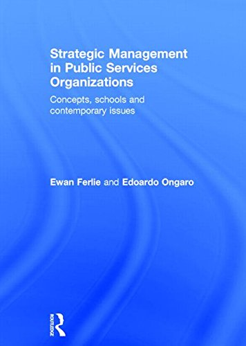 9780415855372: Strategic Management in Public Services Organizations: Concepts, Schools and Contemporary Issues