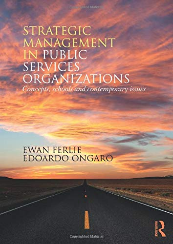 9780415855389: Strategic Management in Public Services Organizations: Concepts, Schools and Contemporary Issues