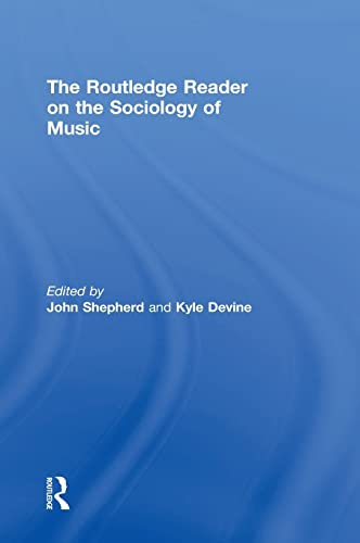 9780415855464: The Routledge Reader on the Sociology of Music